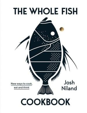 El libro de recetas de pescado entero de Josh Niland.