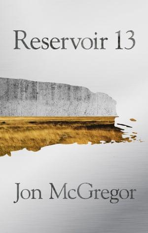El galardonado libro de Jon McGregor 2017 Costa, Reservoir 13