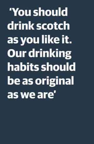 """Cita: """"Deberías beber whisky como quieras"""". Nuestros hábitos de gasto tienen que ser tan únicos como nosotros."""